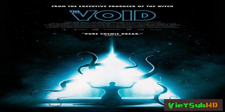 Phim Quái Vật Xúc Tu VietSub HD | The Void 2017