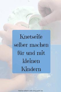 Knetseife selber machen für und mit kleinen Kindern