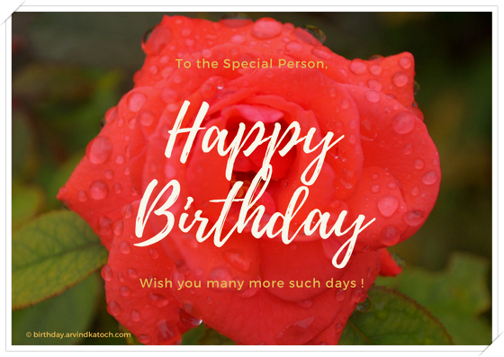 Birthday card, special person, happy birthday, days, birthday,