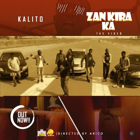 VIDEO: ZAN KIRA KA - KALITO