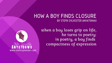 How A Boy Finds Closure