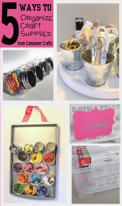 Organization five ways to organize craft supplies the for Ways to organize craft supplies