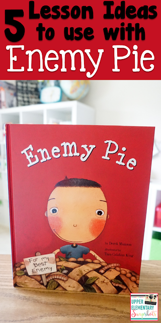 Enemy Pie is the perfect read aloud for Upper Elementary! Here are some Reading and Writing Lesson ideas for using Enemy Pie in the classroom. LOVE number 3
