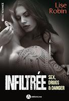 https://lesreinesdelanuit.blogspot.fr/2018/04/infiltree-sex-drugs-danger-de-lise-robin.html