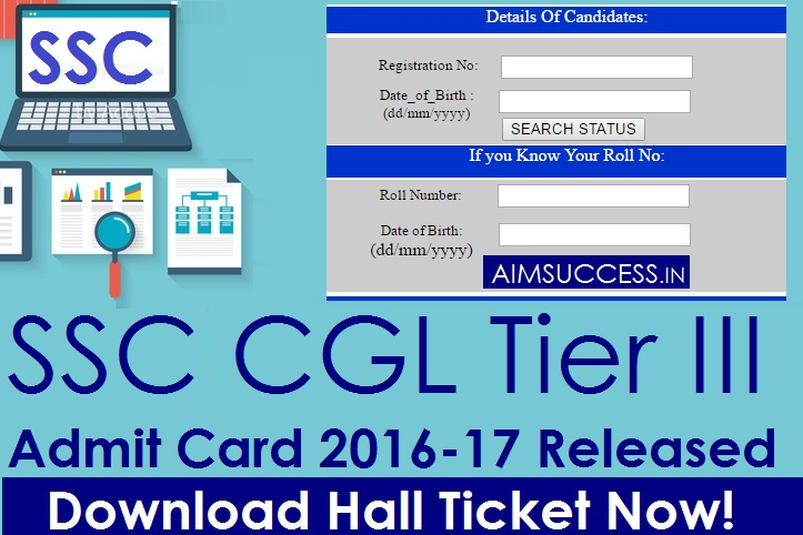 Ssc Cgl Admit Card: SSC CGL Tier III Admit Card 2016-17 Released, Download