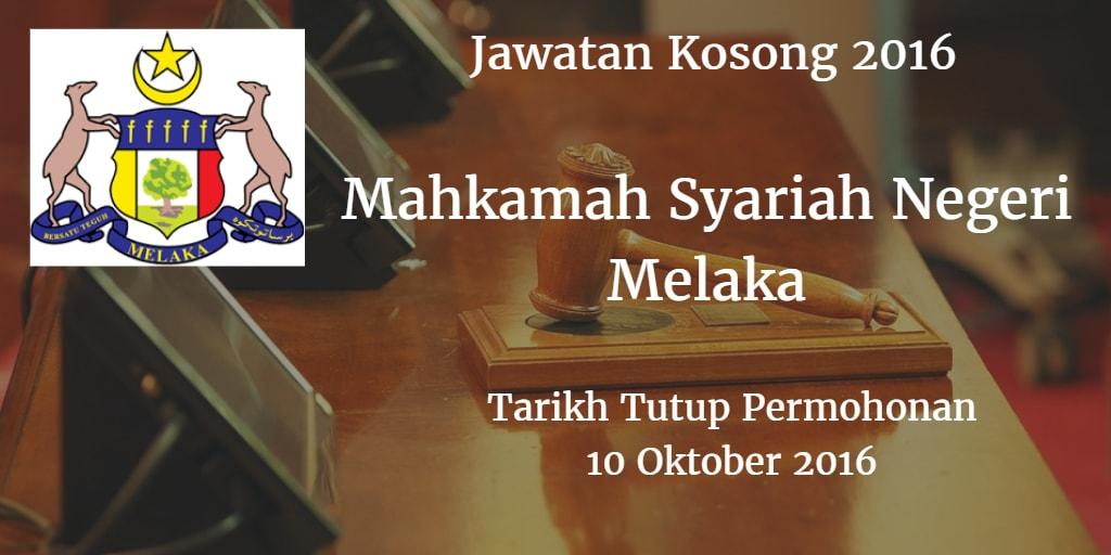 Jawatan Kosong Mahkamah Syariah Negeri Melaka 10 Oktober 2016