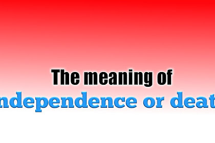 The meaning of independence or death