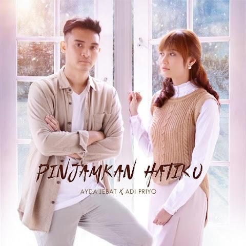 Ayda Jebat - Pinjamkan Hatiku (feat. Adi Priyo) MP3