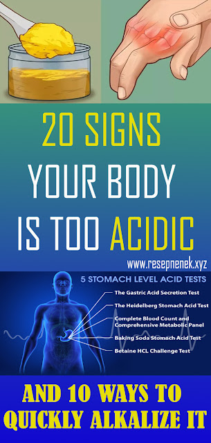 20 SIGNS YOUR BODY IS TOO ACIDIC AND 10 WAYS TO QUICKLY ALKALIZE IT