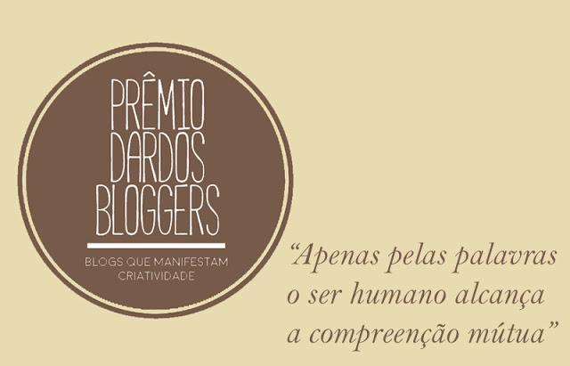 Prêmio Dardos: Fuiii Indicadaaaaa!!