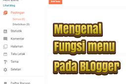 Mengenal fungsi menu yang ada di Blogger