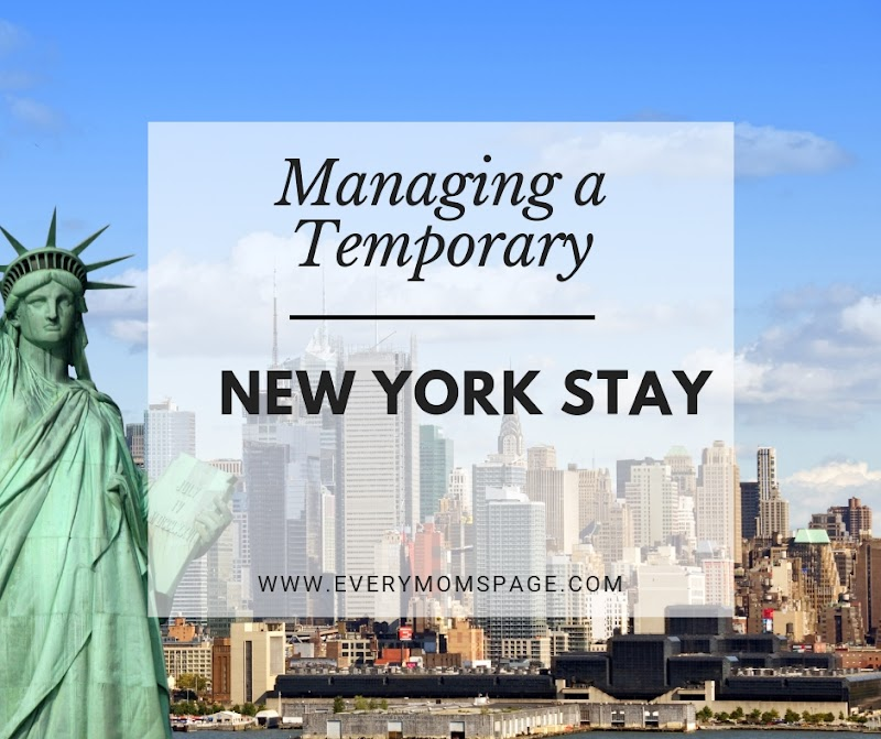 Managing a Temporary New York Stay