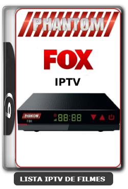 Phantom Fox IPTV Nova Atualização nova Lista de Canais - 31-05-2020