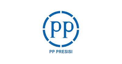 Penerimaan BUMN PT. PP Presisi Tbk Terbaru 2018