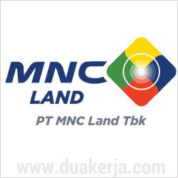 Lowongan Kerja PT MNC Land Tbk Terbaru Agustus 2017
