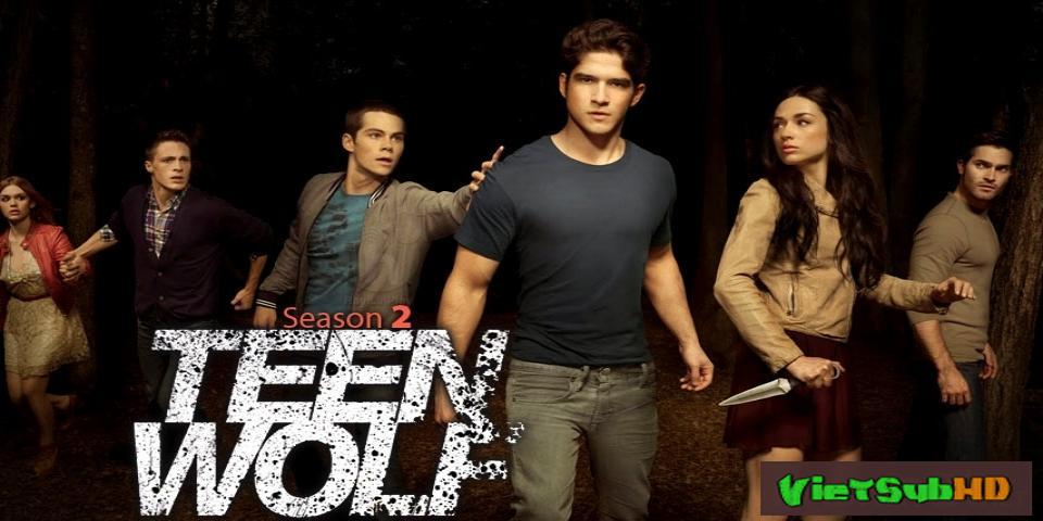 Phim Người Sói Teen: Phần 2 Hoàn tất (12/12) VietSub HD | Teen Wolf (season 2) 2012