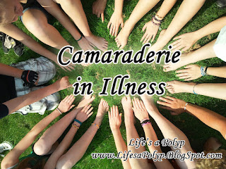camaraderie in illness life's a polyp