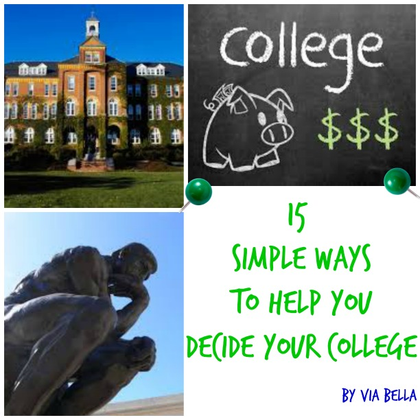 applying to college, choosing a college, university, 15+ simple ways to help you decide your college,