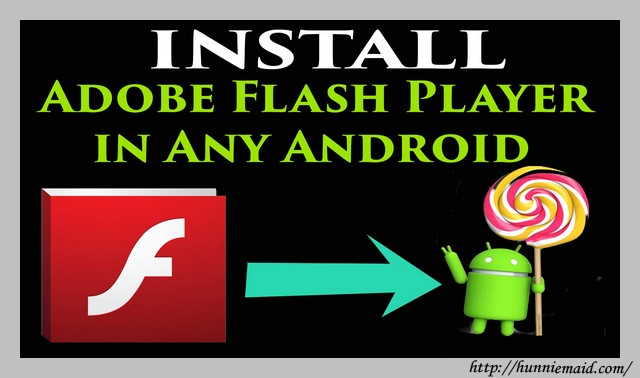 Flash Player For Android Phones