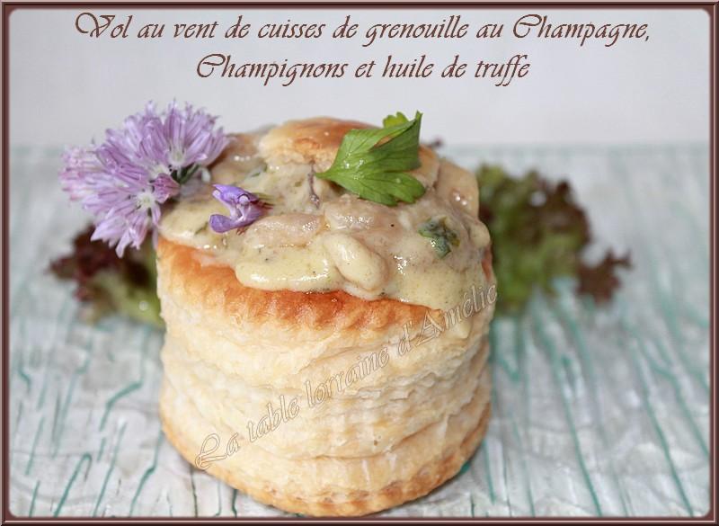 La table lorraine d 39 amelie vol au vent de cuisses de - Comment cuisiner des cuisses de grenouilles surgelees ...