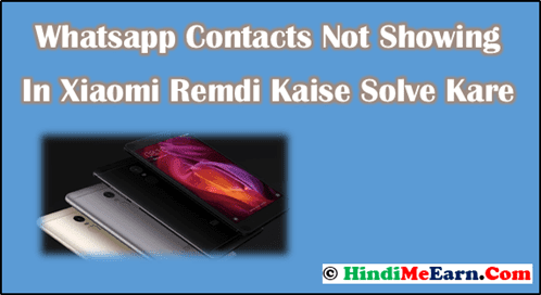 Whatsapp Contacts Not Showing In Xiaomi