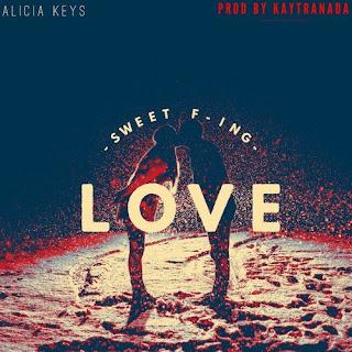 Download Lirik Alicia Keys – Sweet F`in Love