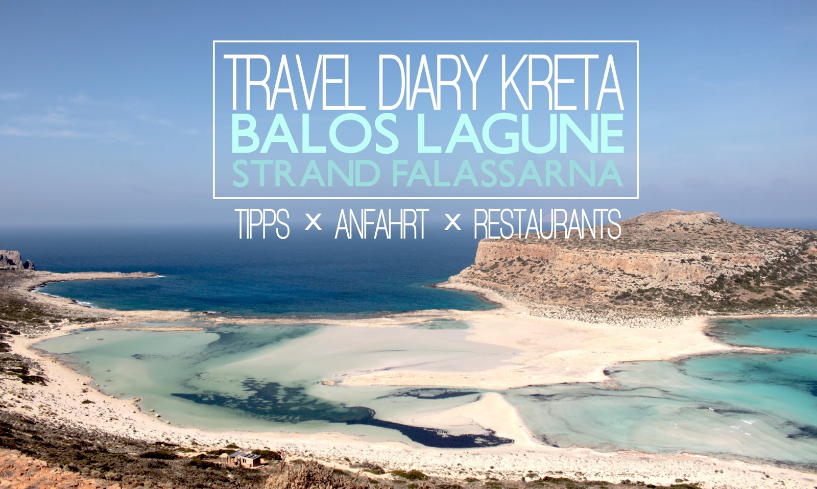 Schönste Strände Kretas - Reisebericht: Lagune Bucht Balos (inkl. Anfahrt Restaurant Tipps und Wichtigem), Strand Falassarna Westküste Kreta West coast Crete Greece Best Beaches Europe