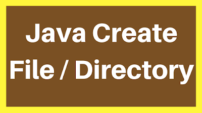 java create file and folder