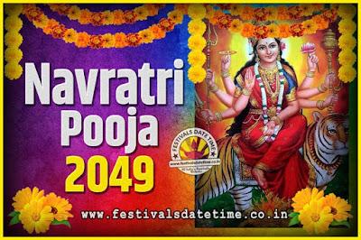 2049 Navratri Pooja Date and Time, 2049 Navratri Calendar