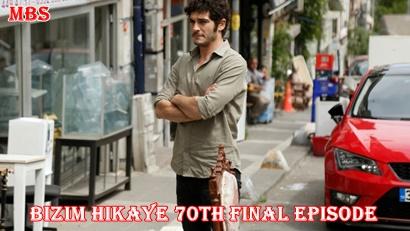 Bizim Hikaye last episode