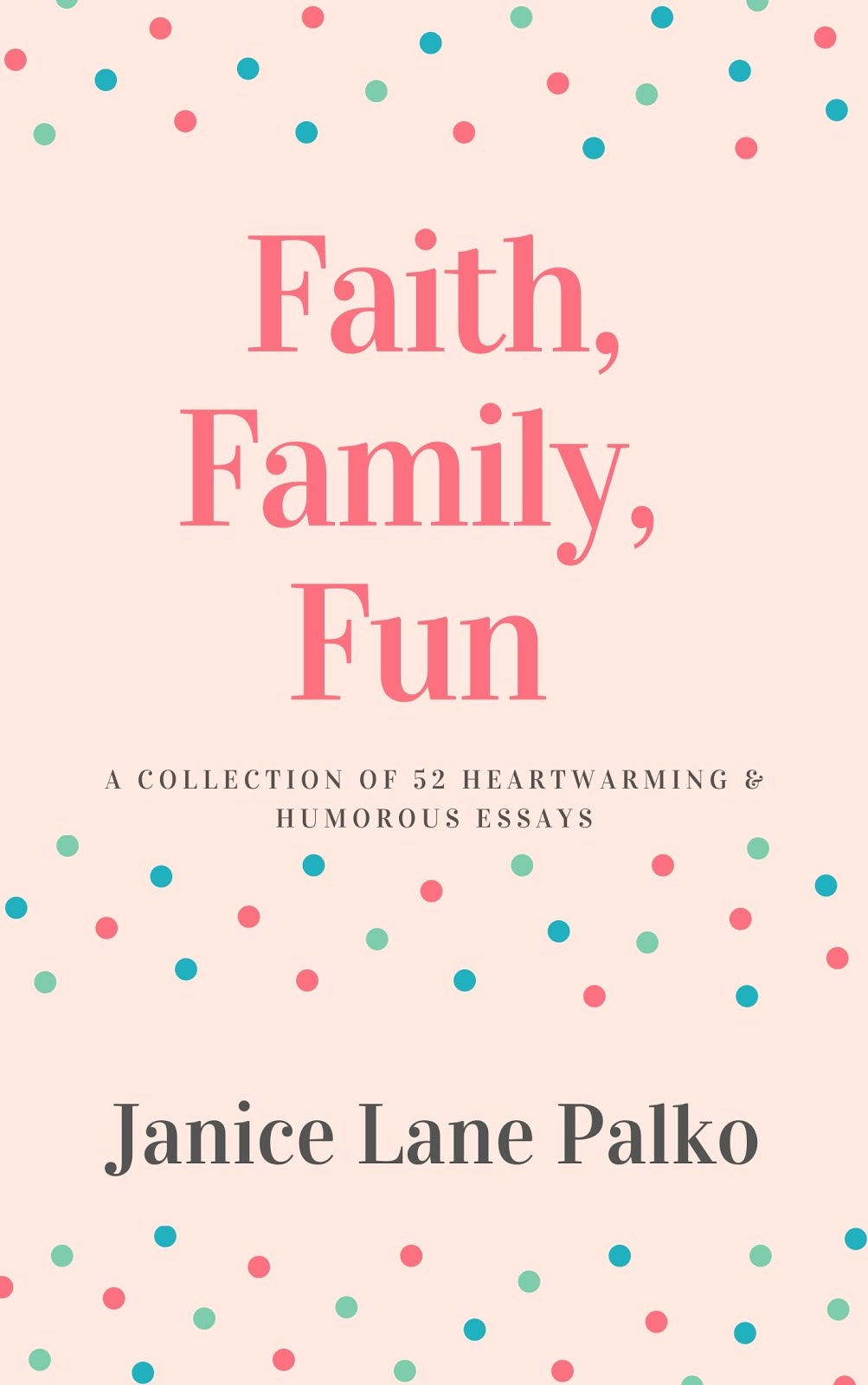 Faith, Family, Fun