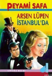 Peyami Safa - Cingöz Recai: Arsen Lüpen İstanbul'da