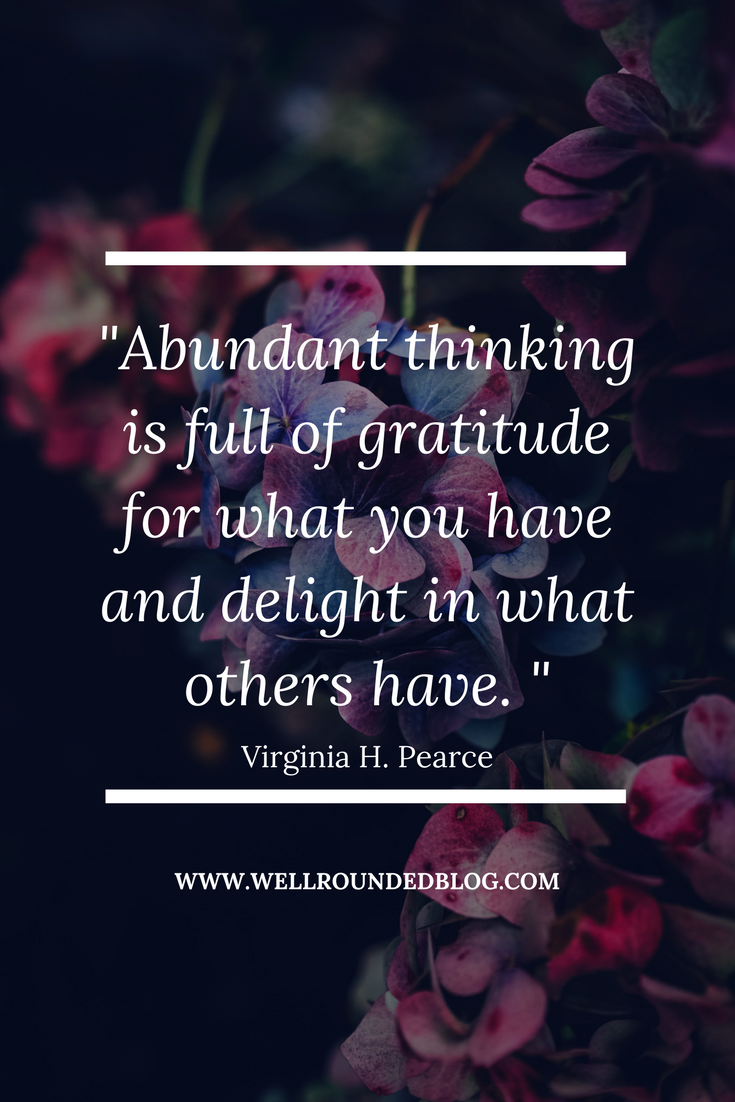 Picture with text: Abundant thinking is full of gratitude for what you have