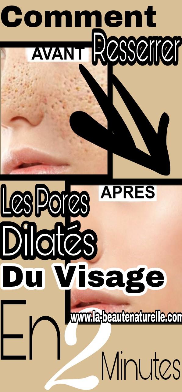 Comment resserrer les pores dilatés du visage en 2 minutes