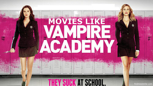 Movies Like Vampire Academy (2014)
