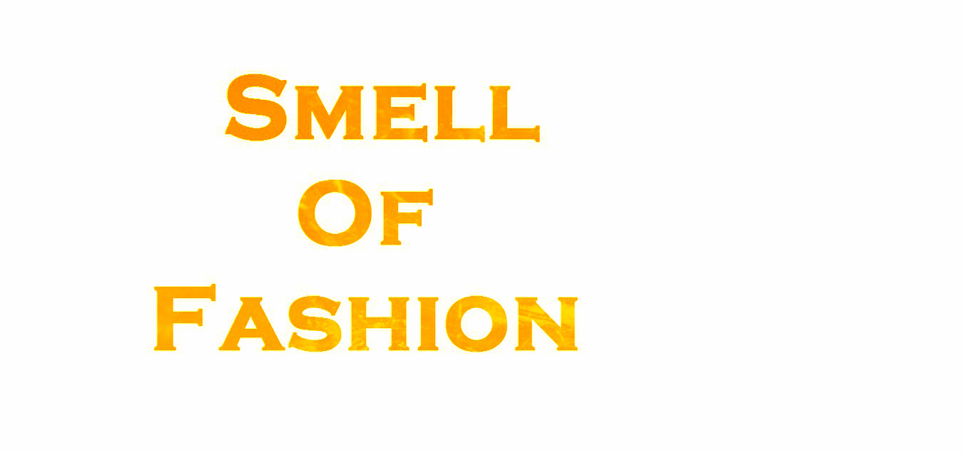 Smell Of Fashion