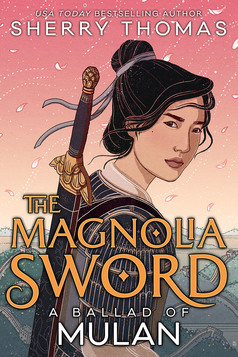 The Magnolia Sword by Sherry Thomas