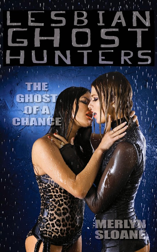 The Ghost of a Chance (Lesbian Ghost Hunters, #9)