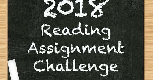 2018 Reading Assignment Challenge -- First Quarterly Report Card