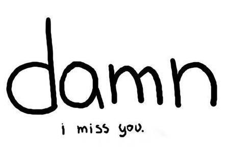 Missing someone badly