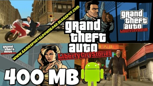 Highly Compressed GTA Liberty City Stories Obb Apk Data