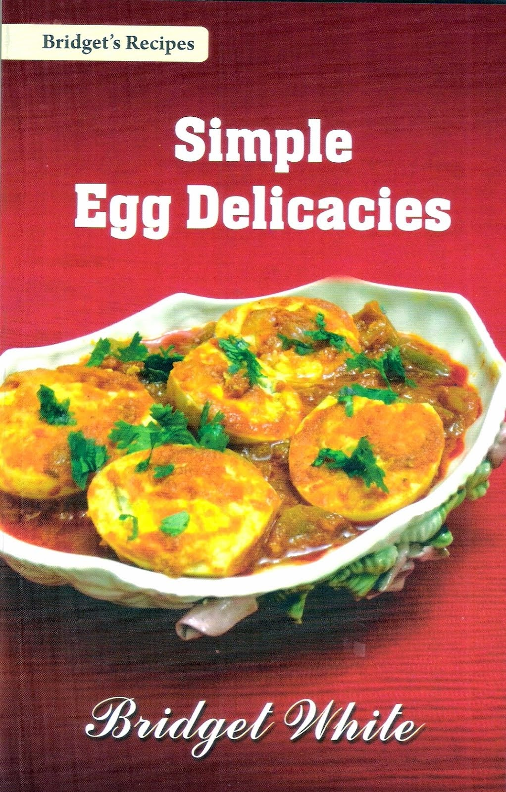 SIMPLE EGG DELICACIES