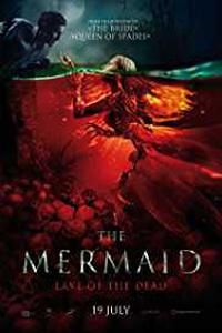 The Mermaid: Lake of the Dead (2018) (English) 720p & 1080p