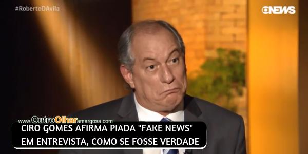 """CIRO GOMES CAI EM FAKE NEWS E DIZ QUE PAULO GUEDES """"QUER PRIVATIZAR C* DOS CURIOSOS"""""""