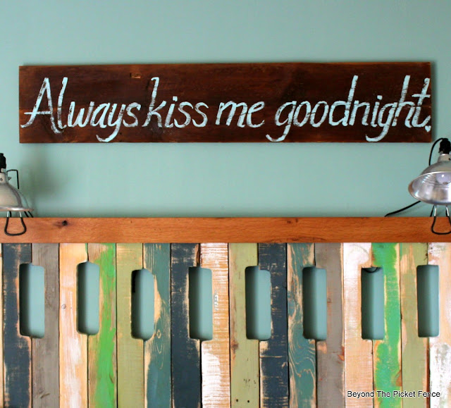 barn wood, sign, hand lettered, bedroom, headboard, http://bec4-beyondthepicketfence.blogspot.com/2015/05/always-kiss-me-sign.html