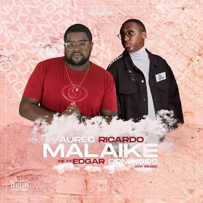 Aureo Ricardo Feat. Edgar Domingos - Malaike (Zouk) Download Mp3