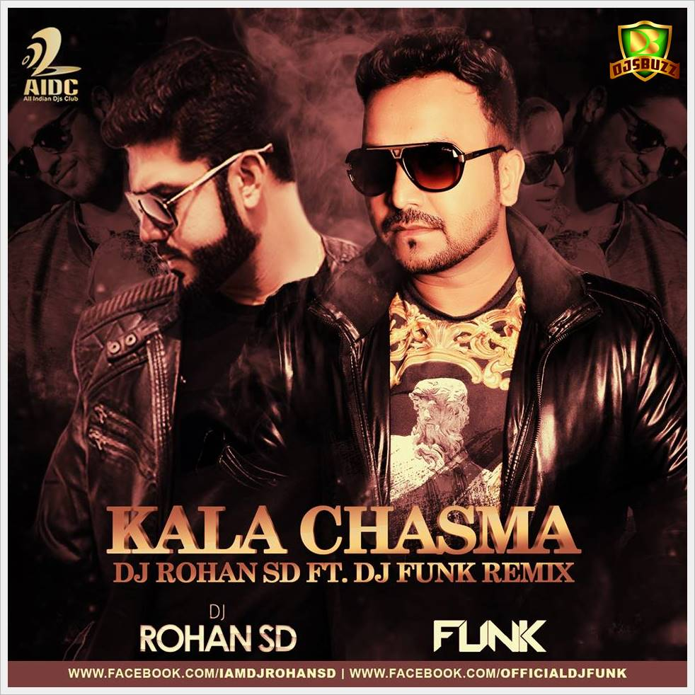 Kala Chashma Baar Baar Dekho Dj Rohan Sd Ft Dj Funk Remix