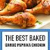 The Best Baked Garlic Paprika Chicken #baked #chicken