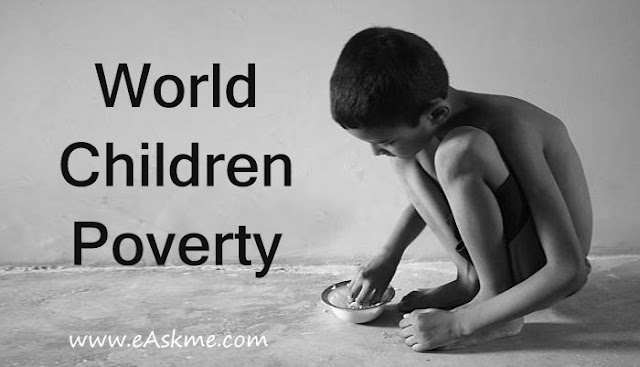 Children In Poverty All Over The World: eAskme