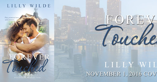★Cover Reveal★ Forever Touched by Lilly Wilde